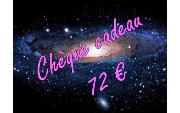 Chèque cadeau 72 €